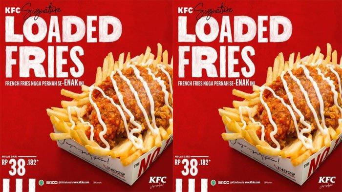 UPDATE PROMO KFC Menu Baru 14 Juli 2021, Nikmati Loaded Fries Super Enak Mulai Rp 39 Ribuan