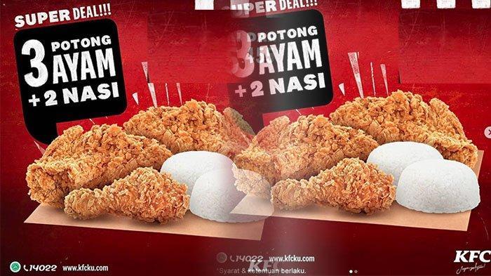 Promo Kfc Terbaru 12 15 November 2020 Menu Kfc Super Deal Makan Puas Cuma Bayar Rp 45 Ribuan Tribun Pontianak
