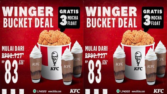 PROMO KFC Terbaru Hari Ini 11 Februari 2021, Winger Bucket Deal GRATIS 3 Mocha Float Mulai 83 Ribuan