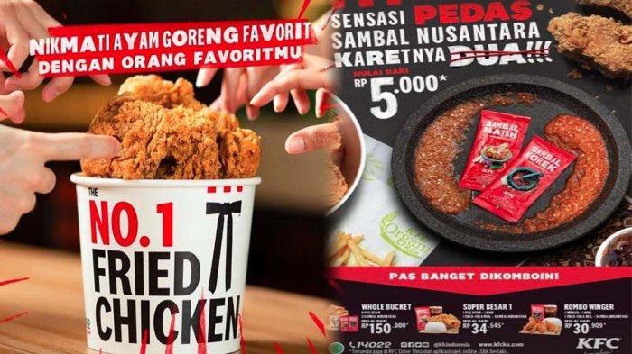 PROMO KFC Terbaru Hari Ini 2 Juli 2021, Nikmati Sensasi Pedas Sambal Nusantara Mulai dari Rp 5 Ribu