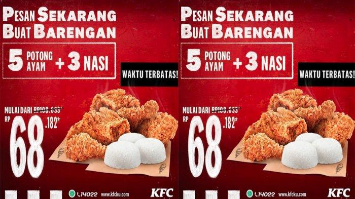 HEMAT Nyaris Rp 40 Ribuan 1 Paket! Cobain Menu KFC 2021 Harga Diskon di Promo KFC Terbaru Maret 2021