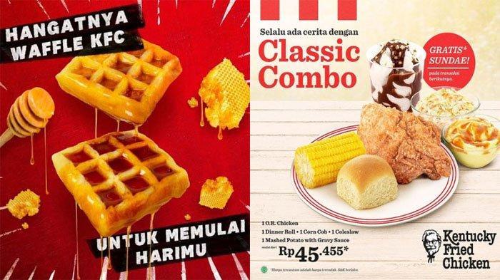 PROMO KFC Terbaru Hari Ini 9 Juli 2021, Nikmati Hangatnya Waffle KFC & Classic Combo Mulai Rp 45.455
