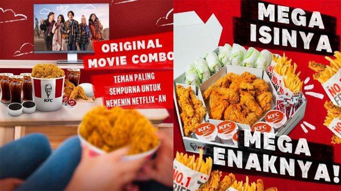 UPDATE PROMO KFC Weekend Hari Ini 11 Juli 2021, Menu Original Movie Combo hingga Mega Kombo Hemat
