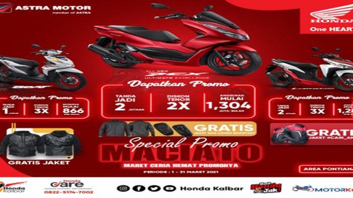 Promo MACIATO, Honda Kalbar Beri Promo Khusus Angsuran