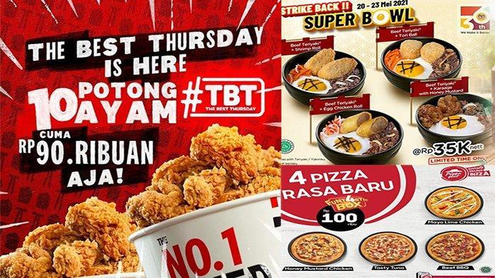 PROMO Makanan Hari Ini 20 Mei 2021, Ada Promo HokBen Pizza Hut KFC Burger King & BreadTalk