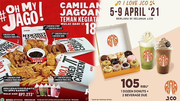 PROMO Makanan Hari Ini Selasa 6 April 2021, Promo KFC Jco Burger King Bread Talk A&W dan HokBen