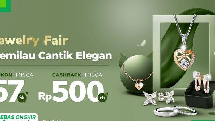 Promo Perhiasan di Tokopedia, Bisa Dapat Cashback hingga Rp 500 Ribu