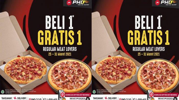 PROMO PHD Pizza Hut Delivery 25 - 31 Maret 2021, Beli 1 Signature Pizza Gratis 1 Pizza Meat Lovers