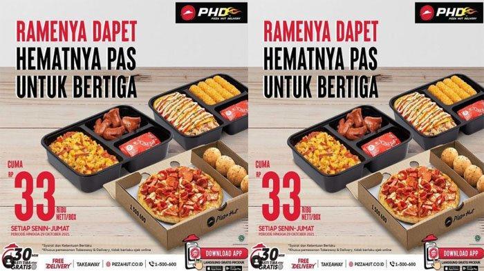 PROMO PHD Pizza Hut Delivery 6 Oktober 2021, My Box Hemat Isi Tiga Sesuai Selera Rp 33 Ribu Per Box