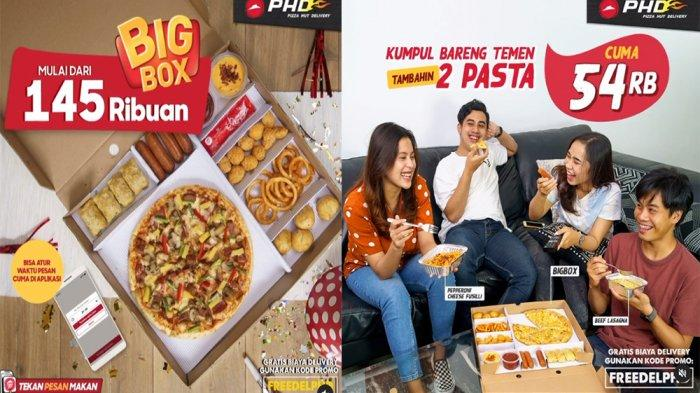 PROMO PHD Pizza Hut Delivery Terbaru Januari 2021, Big Box Rp145 Ribuan Nambah 2 Pasta Cuma 54 Ribu