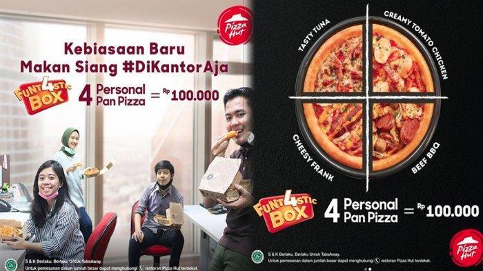 PROMO Pizza Hut 18 Juni, Funtastic BoxRp100.000 Dapat 4 Personal Pan Pizza dengan Topping Pilihan!