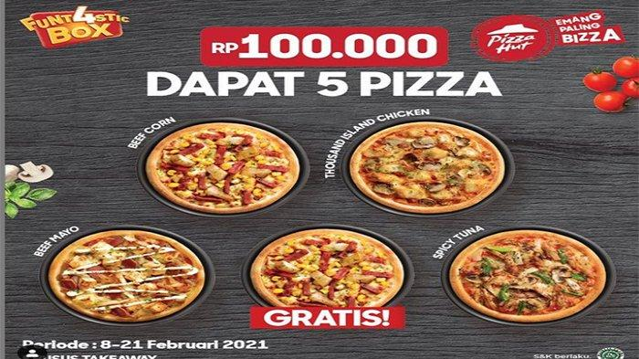 PROMO Pizza Hut Februari 2021 Promo PHD Gratis 1 Pizza Tiap Beli 4 Pizza Funt4stic Hanya 100 Ribu