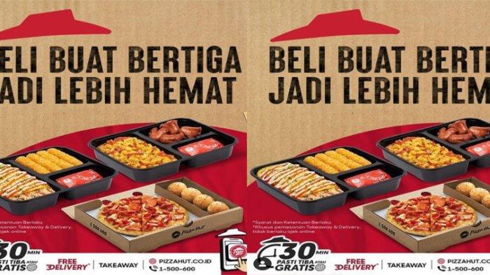 PROMO Pizza Hut Hari Ini 15 Oktober 2021 Terbaru, Promo Beli Buat Bertiga Jadi Hemat