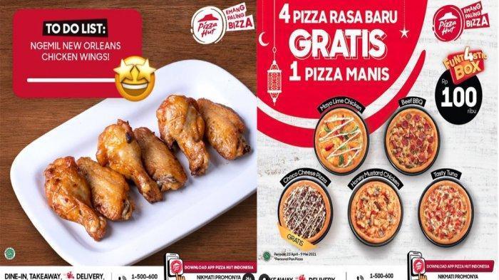PROMO PIZZA HUT Hari Ini 28 April 2021 Menu Buka Puasa New Orleans Chicken Wings & Rasa Baru 4 Pizza