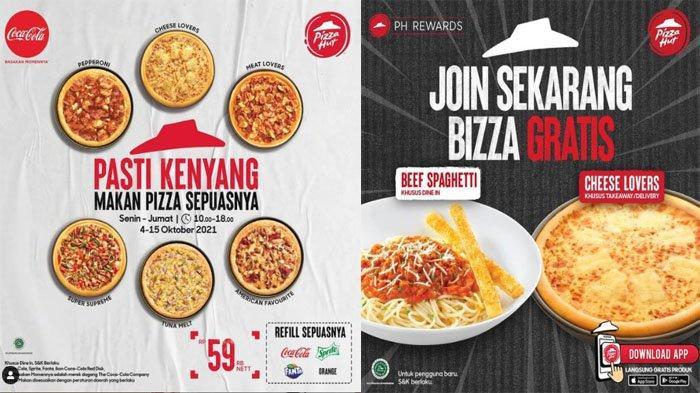 PROMO PIZZA HUT Hari Ini 4 Oktober 2021,Makan Pizza Favorit All You Can Eat Sepuasnya Cuma 59 Ribu