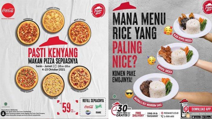 PROMO PIZZA HUT Hari Ini 6 Oktober 2021, Rice Favorit dan All You Can Eat Makan Sepuasnya Rp 59 Ribu