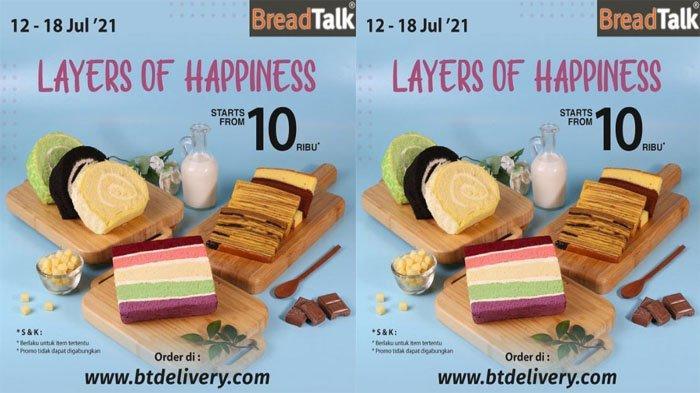PROMO Spesial BreadTalk 12 - 18 Juli 2021, Dapatkan Pilihan Kue Lapis & Sliced Roll Mulai Rp10 Ribu