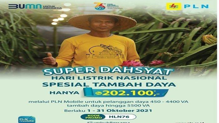 Sambut Hari Listrik Nasional ke-76, Promo Super Dasyat Tambah Daya Hanya Rp 202.100