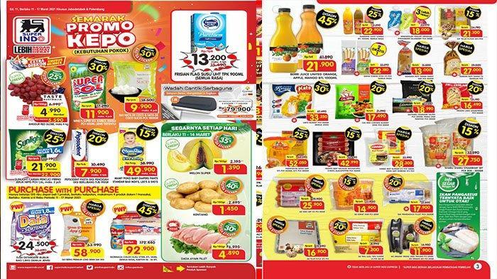 PROMO Superindo Hari Ini 11-17 Maret, Jelang Ramadan Minyak Goreng Super Murah Deterjen hingga Sirup