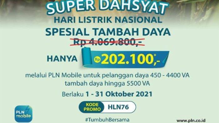 Promo Tambah Daya PLN Oktober 2021, Cek Cara Tambah Daya PLN Nikmati Promo Spesialnya