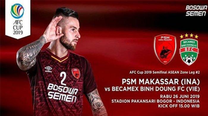 Prediksi Skor PSM Makassar Vs Binh Duong Semifinal Piala AFC 2019 Live Fox Sports 2 Jam 15.30 WIB