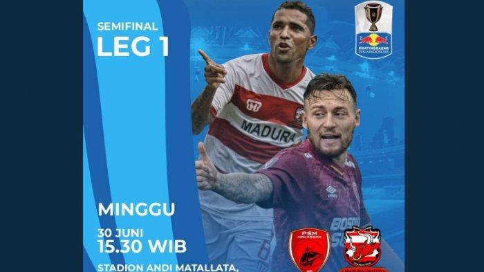 LIVE! & Prediksi Starting XI PSM Makassar Vs Madura United, Semifinal Piala Indonesia di RCTI 15.30