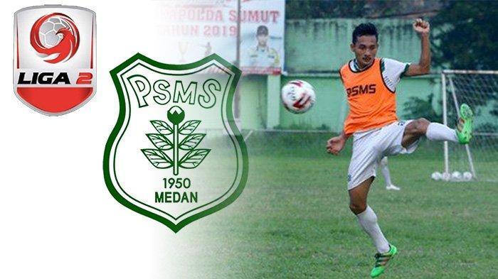 Update PSMS Medan - Habis Rp 7 M Liga 2 2019, Ayam Kinantan Butuh Puluhan Miliar Target Lolos Liga 1