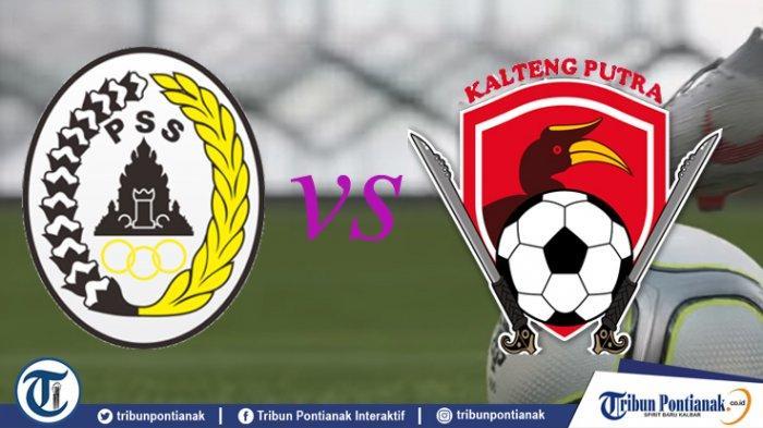 Jadwal Semifinal Liga 2 PSS Sleman Vs Kalteng Putra, Panggung Cristian Gonzales