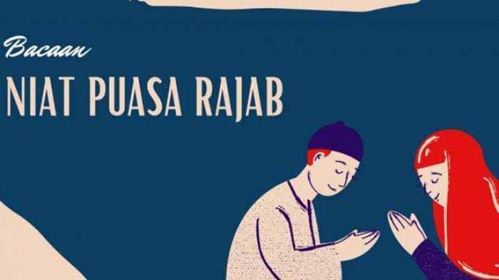 NIAT Puasa Rajab dan Menggantikan Puasa Ramadhan Lalu, Cek Hukum Menggabungkan Puasa Rajab dan Qadha