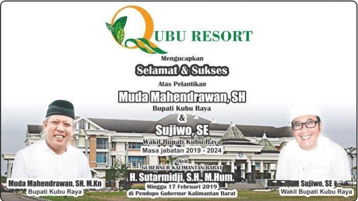 Qubu Resort Ucap Selamat Atas Pelantikan Muda dan Sujiwo Sebagai Bupati dan Wakil Bupati Kubu Raya