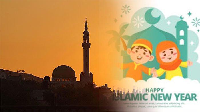 QUOTES Tentang Tahun Baru Islam 1443 H, Termasuk Ucapan Selamat Marhaban ya Muharram