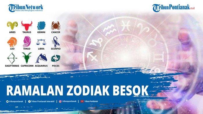 RAMALAN ZODIAK Besok Rabu 14 Oktober 2020 , Cek Peruntungan Zodiakmu !