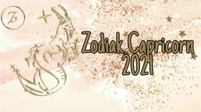 ZODIAK 2021 - Ramalan Zodiak Capricorn Kehidupan Cinta yang Sangat Indah, Bagaimana Ramalan Karier?