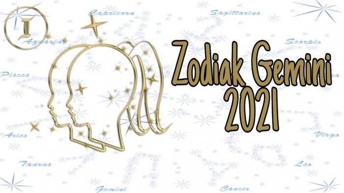 ZODIAK 2021 - Ramalan Zodiak Gemini 2021, Lajang Temukan Belahan Jiwa hingga Keberuntungan Karier