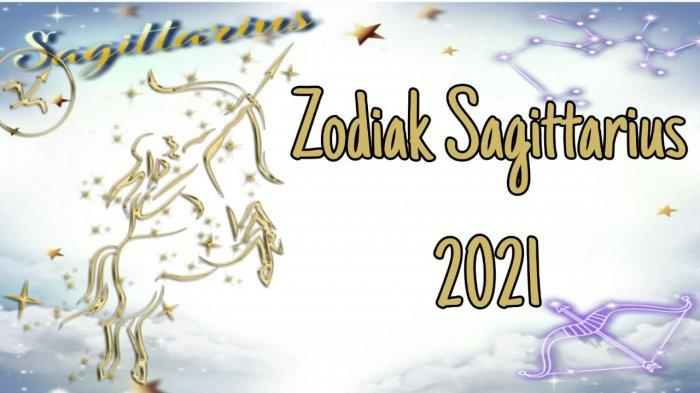 ZODIAK 2021 - Ramalan Zodiak Sagitarius, Karier Berambisi hingga Kehidupan Percintaan yang Dramatis