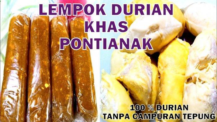 Resep Lempok Durian Khas Pontianak dan Cara Mengolah Durian Agar Tahan Lama Disimpan