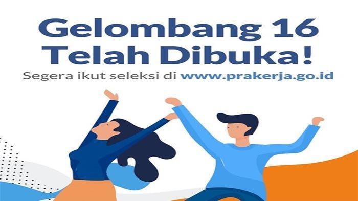 RESMI DIBUKA Kartu Prakerja Gelombang 16 Masuk www.prakerja.co.id - Cek Orang yang Dilarang Daftar