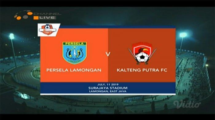 Sedang LIVE! Persela Vs Kalteng Putra Shopee Liga 1 2019, Sedang Berlangsung Babak Pertama