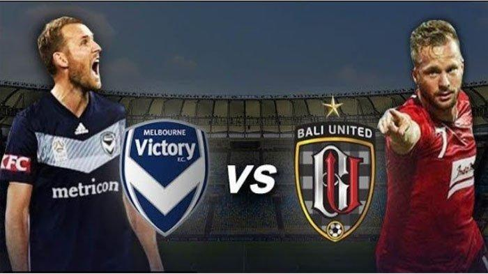 SEDANG LIVE STREAMING Bali United Vs Melbourne Victory, Bali United Kecolongan di Menit Awal