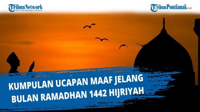 Kumpulan Kata Bijak Ramadan 2021 Lengkap Gambar dan Pantun Ramadhan 1442 H