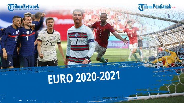 Daftar Negara yang Lolos 16 Besar Euro 2020 - 2021 dan Calon Lawan di 16 Besar Piala Eropa