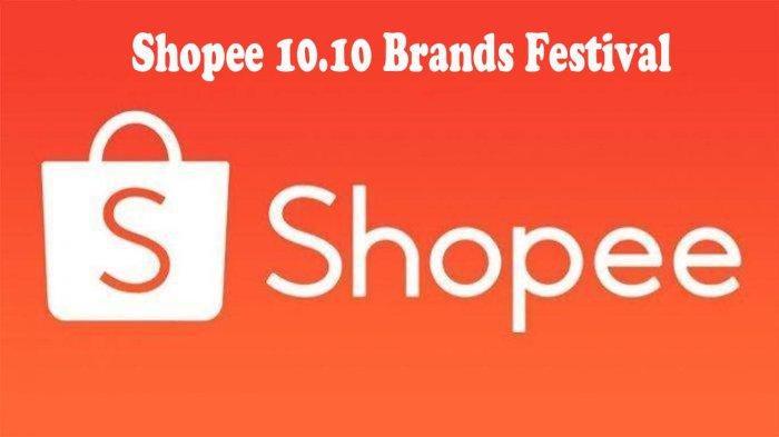PROMO Shopee 10.10 Brand Festival Belanja Barang Murah Original & Gratis Ongkir, Bisa Dapat Mobil !