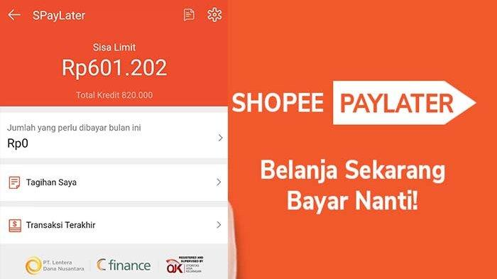Cara Aktifkan Shopee PayLater Belanja Sekarang Bayar Nanti Tanpa Bunga, Bisa Limit hingga 17 Juta