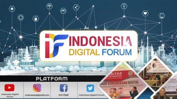 Siap Bantu Percepatan Literasi Digital, Indonesia Digital Forum Akan Hadir di Tengah Masyarakat