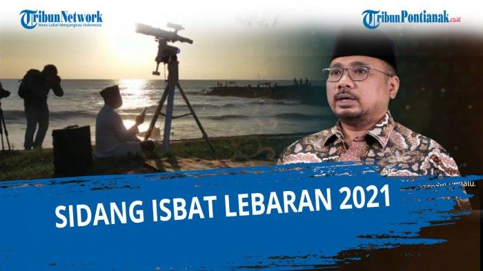Live Streaming TVRI Keputusan Sidang Isbat Idul Fitri 2021 dari Menag Yaqut Cholil Qoumas