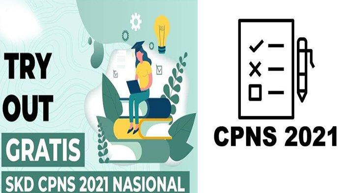 SIMULASI SKD CPNS 2021 & Try Out Gratis SKD CPNS 2021