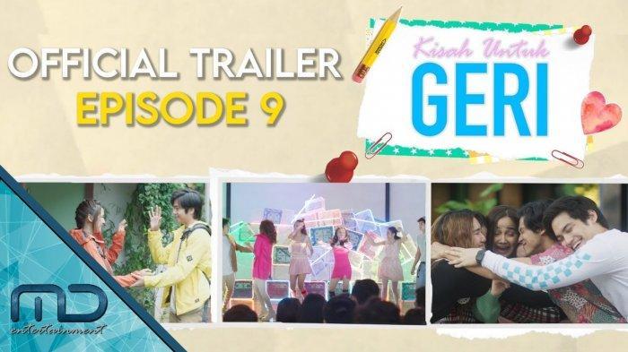 Sinopsis Kisah Untuk Geri Episode 9 Tayang Jumat 16 April 2021, Akankah Cinta Geri Diterima Dinda?