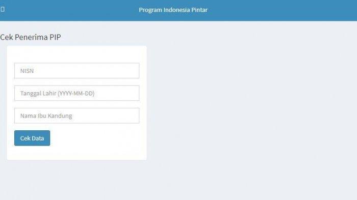 Sipintar https //pip.kemdikbud.go.id. BLT, Cara Cek Nama Siswa Penerima PIP dan Cara Mencairkannya