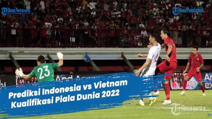 SKOR Indonesia Vs Vietnam Live SCTV - Head to Head, Hasil Akhir dan Starting Eleven Timnas