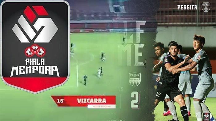 SKOR Sementara Persib Vs Persita, Update Skor Piala Menpora 2021 Grup D Live Streaming Tv Indosiar